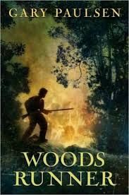 Woods Runner by Gary Paulsen is a novel that takes place during the year 1776. It is about a 13-year-old boy named Samuel living during the Revolutionary War whose house is burnt down by British soldiers. When Samuel investigates the scene of devastation, he finds dead bodies, but none of the bodies were his parents.