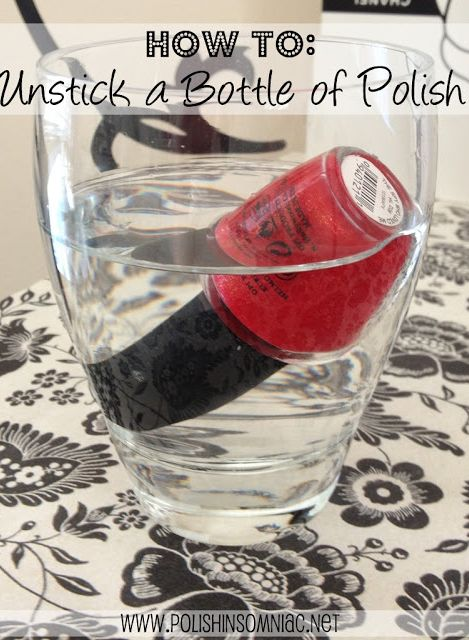 How To Unstick a Bottle of Polish | polish insomniac