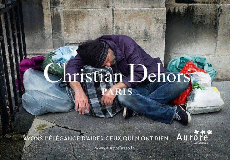 """Campagne - SDF vs Luxe - Christian Dehors Paris - """"Ayons l'élégance d'aider ceux qui n'ont rien"""" - Aurore"""