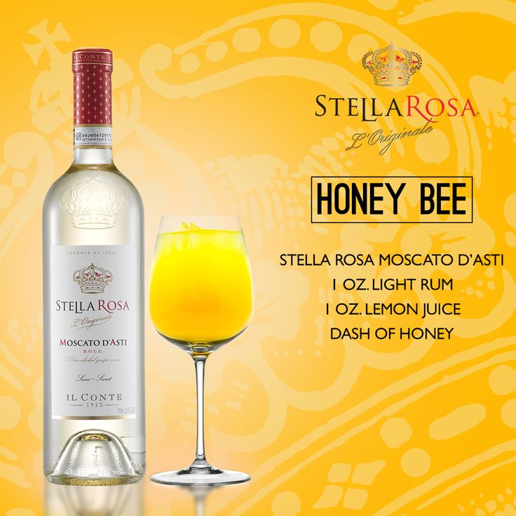 Stella Rosa Wines original cocktail recipe: Honey Bee. -- Combine 1 oz. light rum, 1 oz. lemon juice, dash of honey and Stella Rosa Moscato d'Asti.