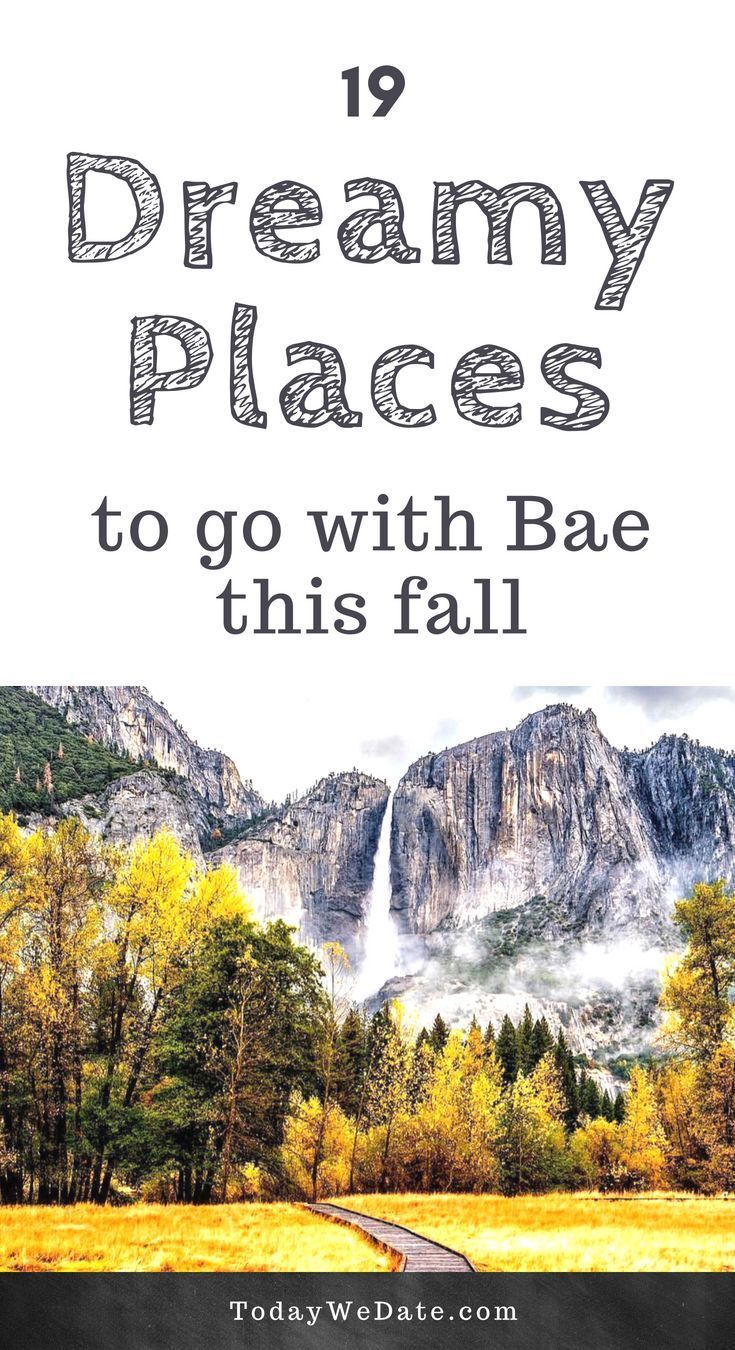 19 dreamy places to go with bae this fall | best travel destinations