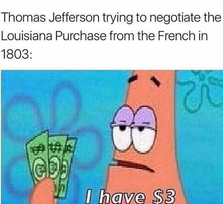 thomas jefferson louisiana purchase spongebob meme