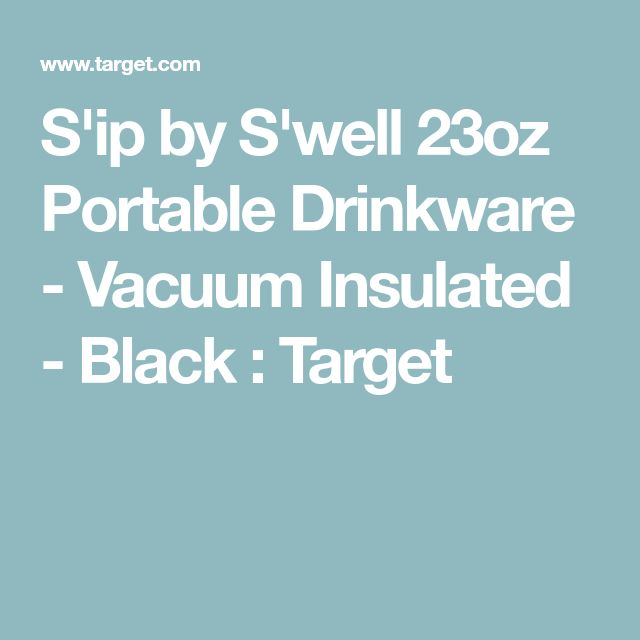 S'ip by S'well 23oz Portable Drinkware - Vacuum Insulated - Black : Target