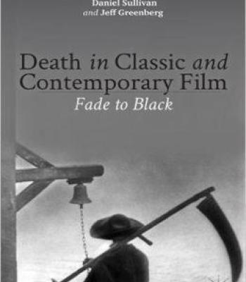 Death In Classic And Contemporary Film: Fade To Black PDF