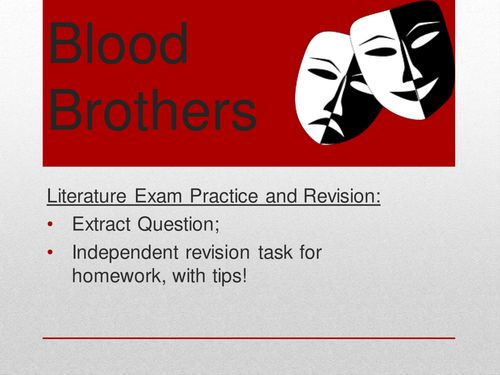 blood brothers coursework gcse Gcse (9-1) english literature specification pearson edexcel level 1/level 2 gcse (9-1) in english literature (1et0) first teaching from september 2015.