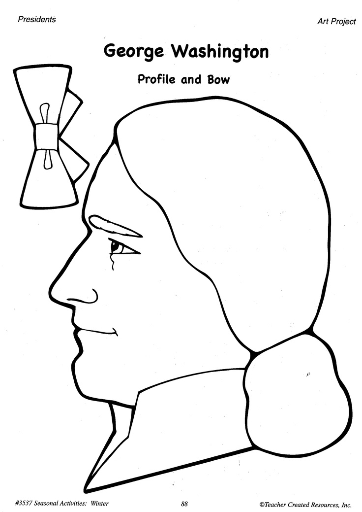 Distribute Copies Of The George Washington Profile And Bow Patterns Have Students Color Then Glue Cotton Balls On His Hair To