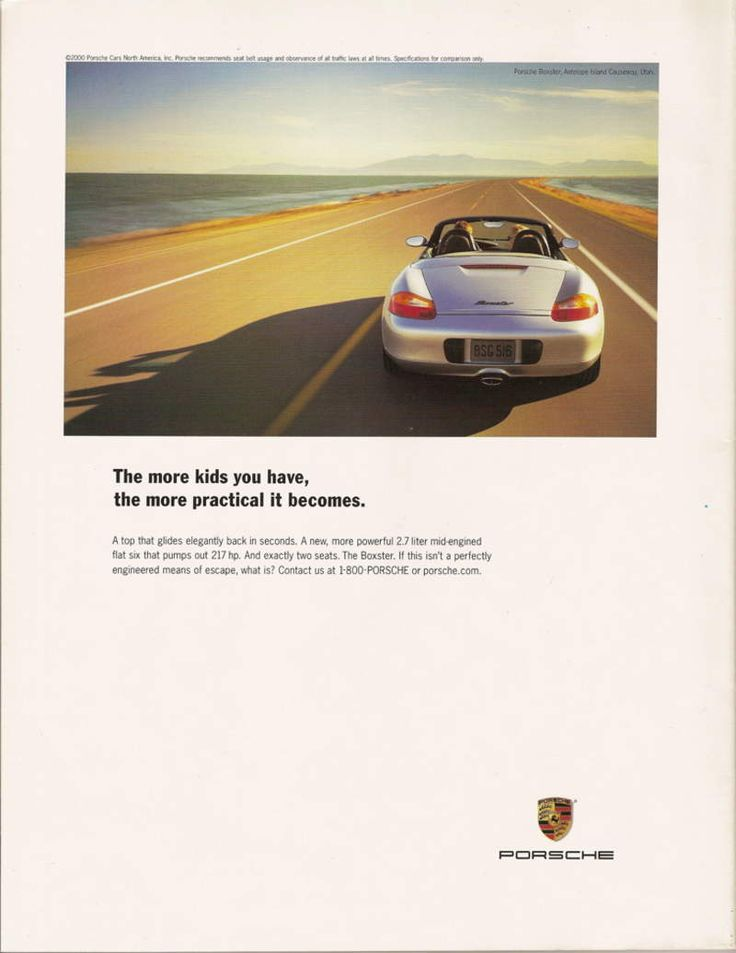 the more kids you have the more practical it becomes porsche advert awesome ads pinterest