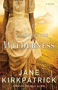 Buy a cheap copy of A Light in the Wilderness book by Jane Kirkpatrick.  Free shipping over $10.