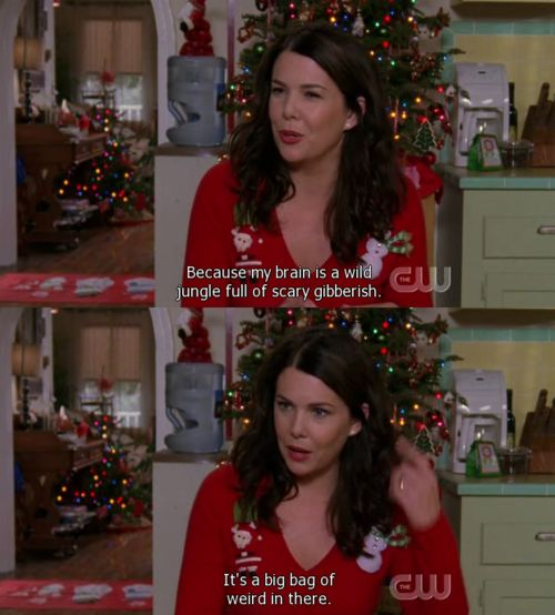 yep, that's me - Gilmore Girls-