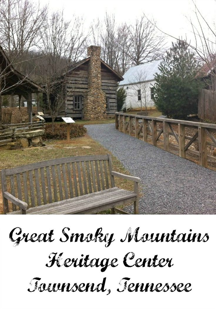great smoky mountains heritage center townsend tennessee www.creativesouthernhome.com
