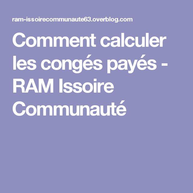 Comment calculer les congés payés - RAM Issoire Communauté