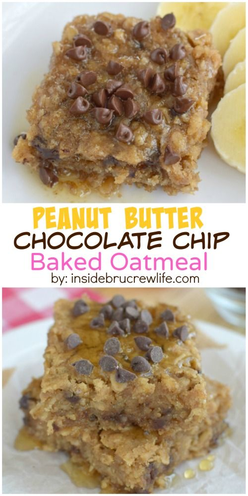 Peanut butter and chocolate chips make this baked oatmeal a delicious breakfast choice.modify for dry bars.