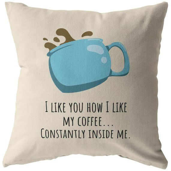 Romantic Sexy Gift – For Boyfriend – Funny Throw Pillow – Constantly Inside Me – Valentine – Long Distance Relationship