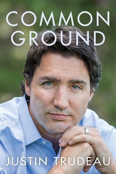 Common Ground. Justin Trudeau. November 2014 >>> Maybe his leadership can show Millennials that politics and social justice have not been highjacked by evil old billionaires.