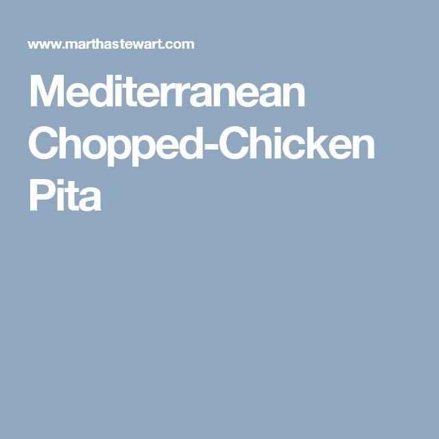 Mediterranean Chopped-Chicken Pita