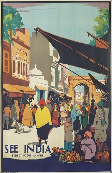 'See India' by V/ Veevers, 'See India, Street Scene Lahore', c 1935. http://catalogue.swanngalleries.com/asp/fullCatalogue.asp?salelot=2261+++++++4+=++650451=