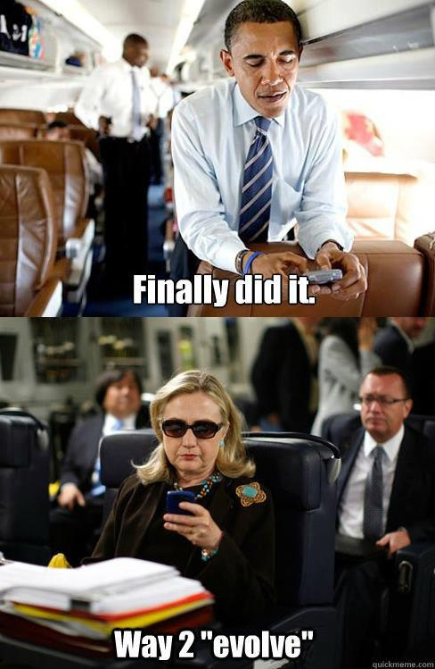 Last Hillary meme I swear, couldn't help myself once I saw it on facebook.