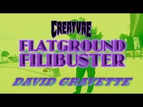 David Gravette: Flatground Filibuster for Creature Skateboards - http://DAILYSKATETUBE.COM/david-gravette-flatground-filibuster-for-creature-skateboards/ - Gravette: Flatground Filibuster David Gravette rifles off as many Flatground Tricks as possible! One try, and one try only to make as many FG tricks in one try. Ol' Dave goes bio in this one. Look out for that Bonus Round! Filmed by @joeperrin Follow Gravette on the Gram: @davidgravette - creature, david, Filibuster, flatg