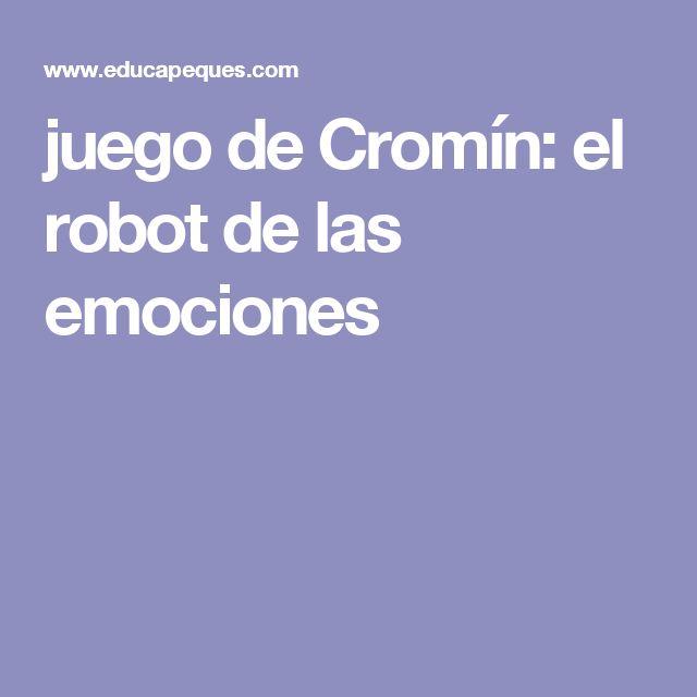 juego de Cromín: el robot de las emociones