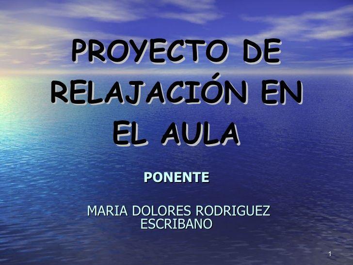 Relajacion Y Meditacion  En El Aula by cpfontes via slideshare