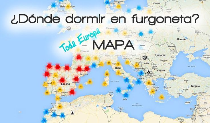 Mapa de los mejores sitios para dormir en furgoneta camperizada, en España y resto de Europa. Ya sabemos que es legal dormir en el coche!