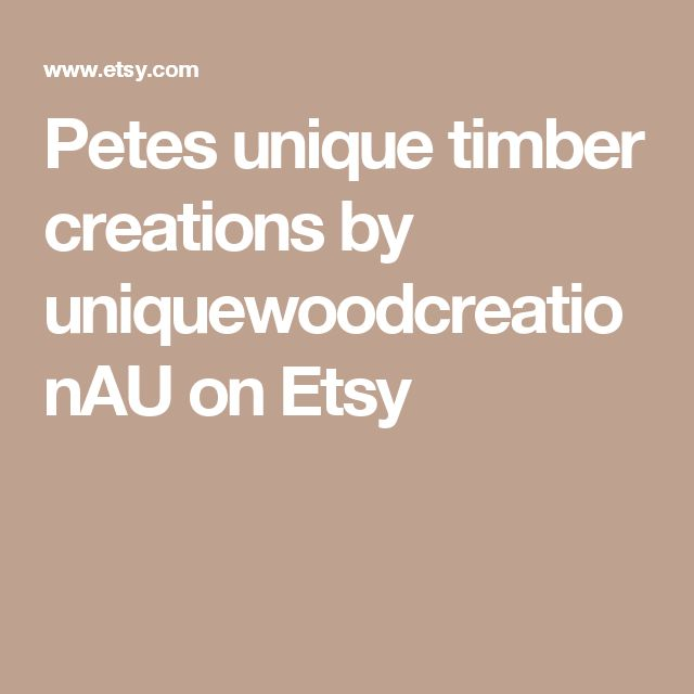Petes unique timber creations by uniquewoodcreationAU on Etsy