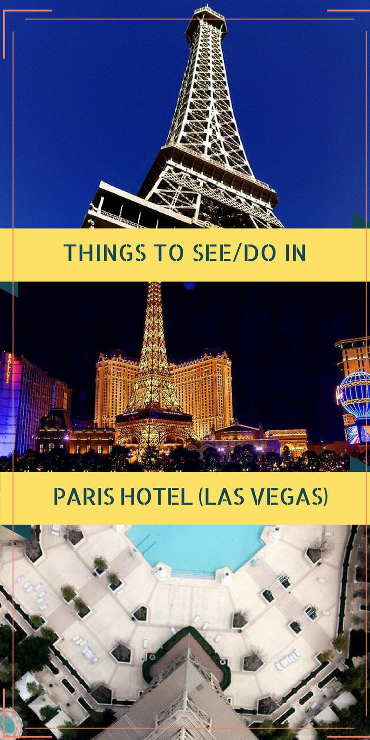 Things to see/do at Paris Hotel in Las Vegas