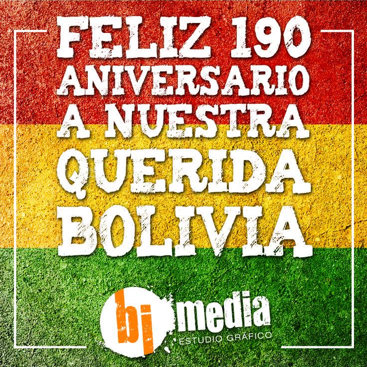 En este #6DeAgosto #BimediaEstudioGrafico desea un Feliz Aniversario a Nuestra Querida #Bolivia !!