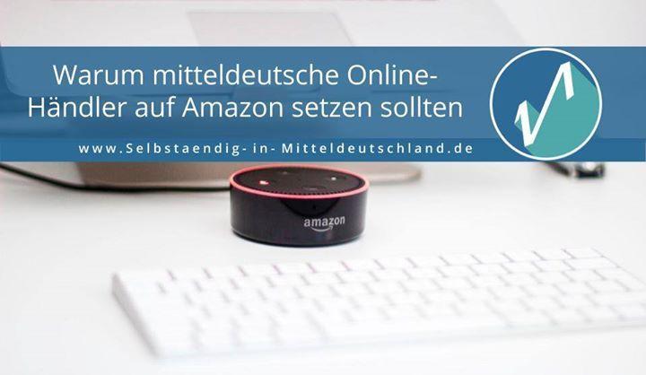 Alexa warum sollten Online-Händler aus Mitteldeutschland auf Amazon setzen? http://ift.tt/2BpUrlq #Allgemeinlesenswert (Bildquelle im Link) via http://ift.tt/2jvS8Is #selbständig #selbstständig #mitteldeutschland #sim #bds #startup #entrepeneur #digital #nomad #business #freiberufler