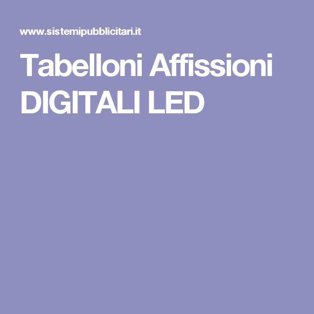 Tabelloni Affissioni DIGITALI LED