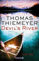 Zeit für neue Genres: Rezension: Devil's River - Thomas Thiemeyer