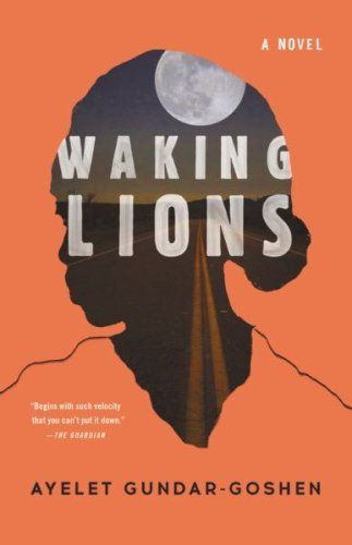 Check out these breakthrough books from women that are definitely worth a read. Including Waking Lions by Ayelet Gundar-Goshen.