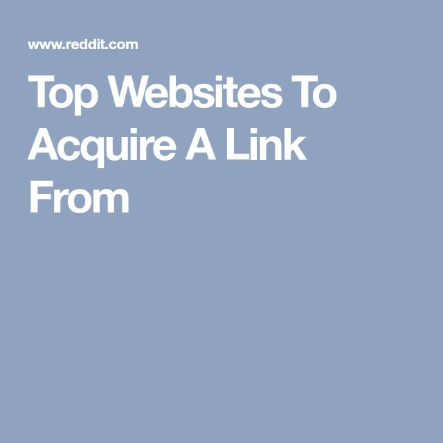 Top Websites To Acquire A Link From