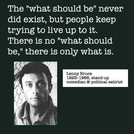 LENNY BRUCE QUOTES image quotes at BuzzQuotes.com