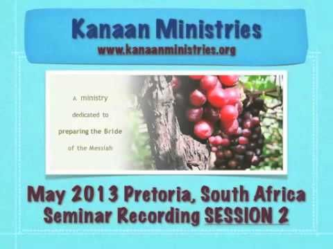 SESSION 2 May 2013 Pretoria, South Africa Inner Healing Seminar