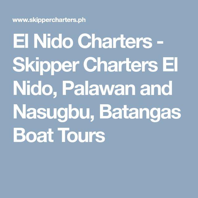 El Nido Charters - Skipper Charters El Nido, Palawan and Nasugbu, Batangas Boat Tours