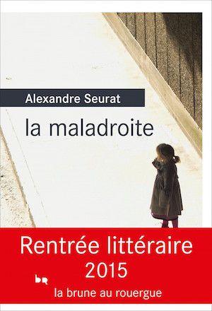 Seurat, Alexandre - La maladroite