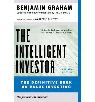 The Intelligent Investor (Collins Business Essentials) : Paperback : Benjamin Graham : 9780060555665