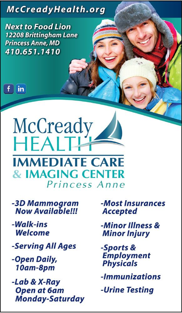 McCready Health Immediate Care in Princess Anne, MD is ready for any and all of your minor illness & injury needs. New to McCready Health Immediate Care, a 3D Mammogram Machine!  Open Daily from 10am-9pm with lab and x-ray, no appointments needed and insurance accepted. Next to Food Lion in Princess Anne, MD.  www.Mccreadyhealth.org ; www.frugals.biz