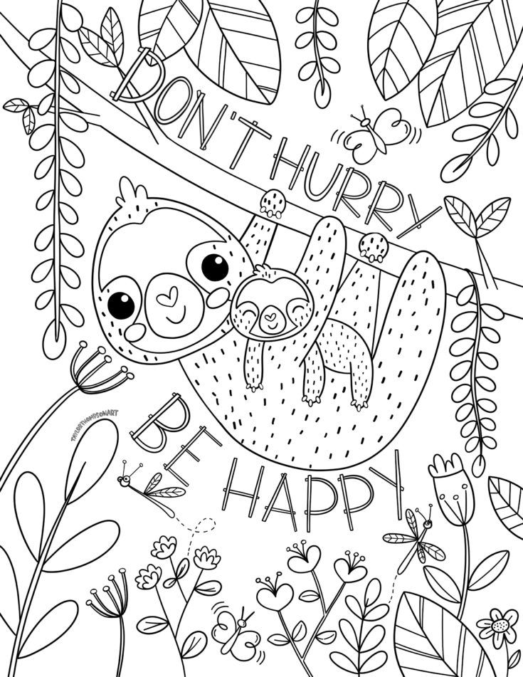 Don T Hurry Be Happy Sloth Printable Coloring Page In 2020 Stitch Coloring Pages Cute Coloring Pages Mermaid Coloring Pages
