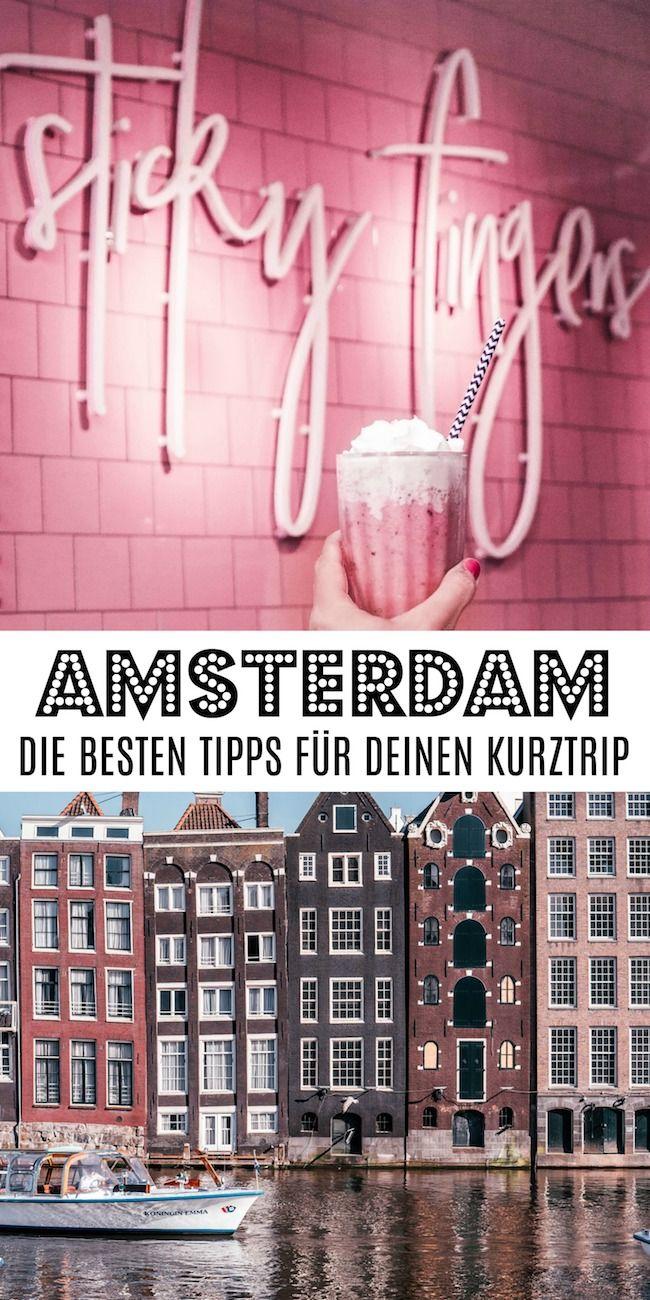 Die besten Amsterdam Tipps für deinen perfekten Kurztrip