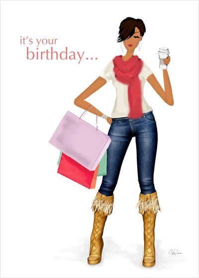 It's Your Birthday Card - wish the Birthday Girl a stress-free, guilt-free, do-what-you-want, eat-what-you-like, no-drama, go-shopping, no-worries kind of birthday with this stylish art illustration card.