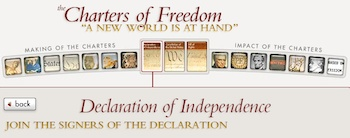 Sign the Declaration of Independence online! Choose the Patriot, Colonist or American pen for the font. Your name appears on the original document. Print on antique paper. I do this every year! Students and parents love it! Makes a fantastic framed gift!