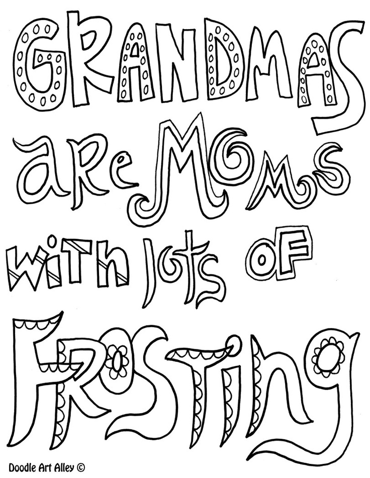 """Grandmas are moms with lots of frosting.."" coloring page"
