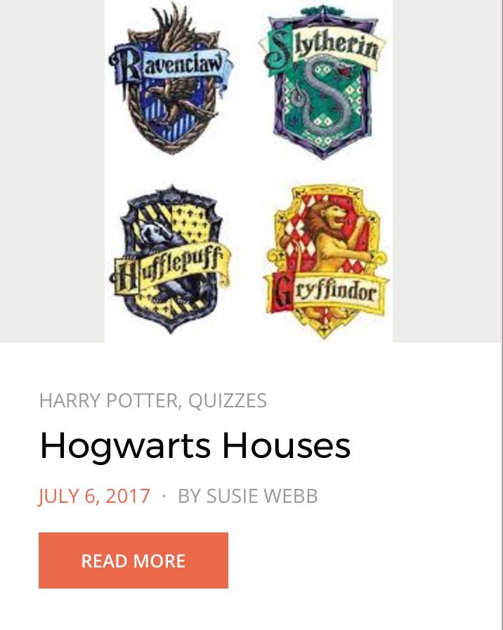 Have you ever wondered what Hogwarts House you belong in? Find out with this sorting hat quiz! Note: the only true way to know what house you are in is to take the Pottermore Harry Potter House Test. Posted on nerd-empire.com