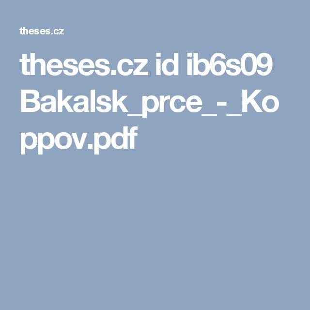 theses.cz id ib6s09 Bakalsk_prce_-_Koppov.pdf