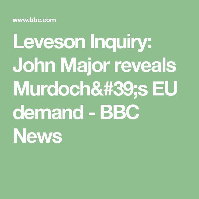 Leveson Inquiry: John Major reveals Murdoch's EU demand - BBC News