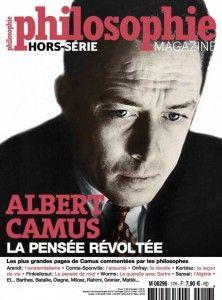 Philosophie Magazine : Albert Camus, la pensée révoltée. Le très excellent « Philosophie Magazine » propose aux lecteurs un « hors-série » consacré à la figure historique, quasi légendaire, « hors-série » à sa manière, d'Albert Camus. Sur quelques cent soixante pages, Philosophie Magazine se fait l'humble réceptacle des réflexions qu'aura suscité la pensée de Camus. Ainsi s'égrènent, pour notre édification et notre plus grand plaisir, les méditations de Roland Barthes, de Georges Bataille…