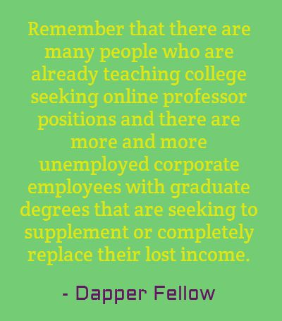 It is important for prospective online adjunct instructors to apply for online college teaching jobs each day.