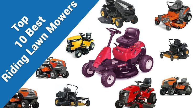 Top 10 Best Riding Lawn Mowers 2017 | Riding Lawn Mower Reviews